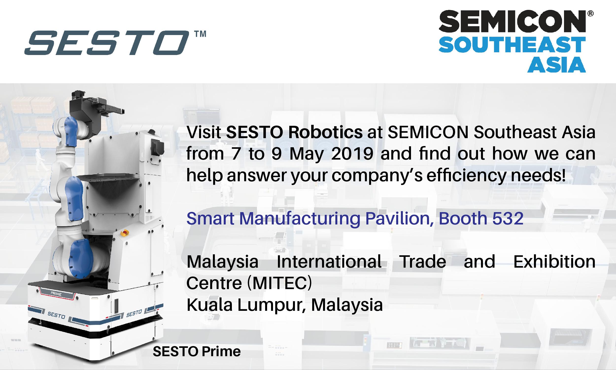 SESTO Robotics invites you to SEMICON Southeast Asia 2019!